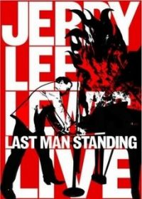 Cover Jerry Lee Lewis - Last Man Standing Live [DVD]